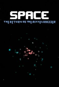 free steam game Space - The Return Of The Pixxelfrazzer