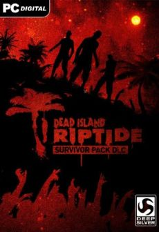 Dead Island: Riptide - Survivor Pack