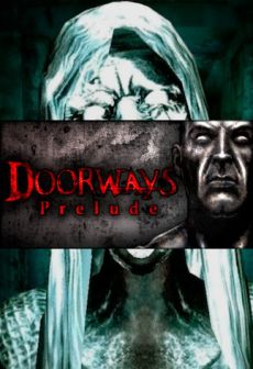 Doorways: Prelude