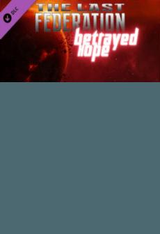 The Last Federation - Betrayed Hope