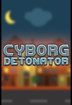 free steam game Cyborg Detonator
