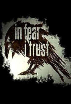 In Fear I Trust Episode One