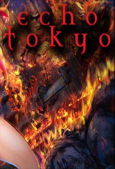 Echo Tokyo: An Intro