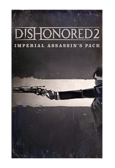 Dishonored 2 - Imperial Assassin's