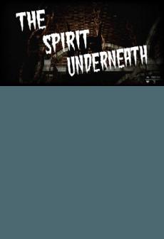 The Spirit Underneath
