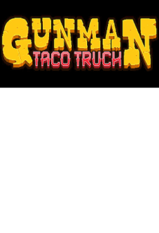 free steam game Gunman Taco Truck