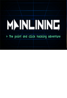 Mainlining
