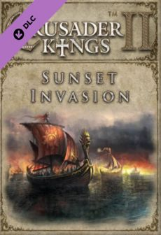 Crusader Kings II - Sunset Invasion