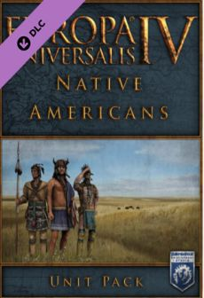 free steam game Europa Universalis IV: Native Americans Unit Pack