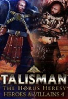 Talisman: The Horus Heresy - Heroes & Villains 4 Key Steam PC
