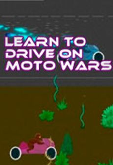 free steam game Learn to Drive on Moto Wars