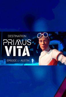Destination Primus Vita - Episode 1: Austin