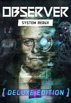 Observer: System Redux | Deluxe Edition